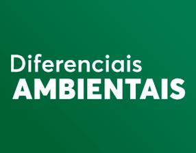 Conheça os diferenciais de sustentabilidade
