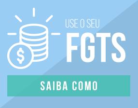 Use o seu FGTS